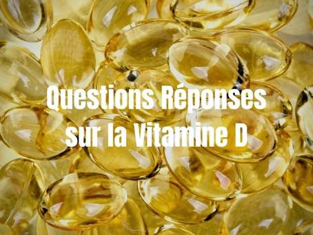 Questions Réponses sur la Vitamine D