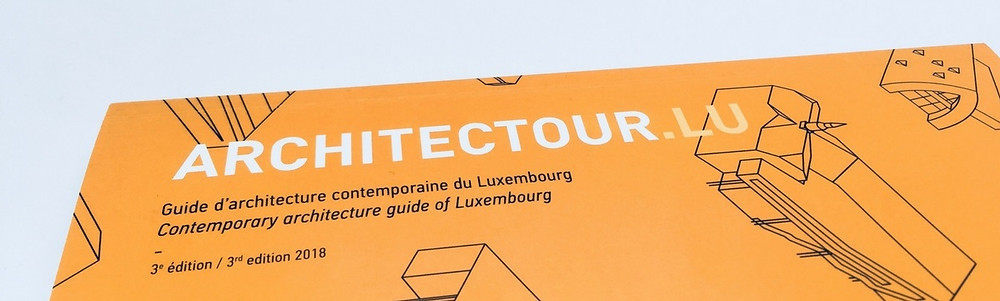 Guide d'architecture contemporaine par Architectour Luxembourg