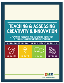 Teaching & Assessing Creativity & Innovation, Project-Based Learning, PBL, Project Based Learning