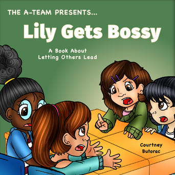 FROM Being Too Bossy TO Letting Others Lead