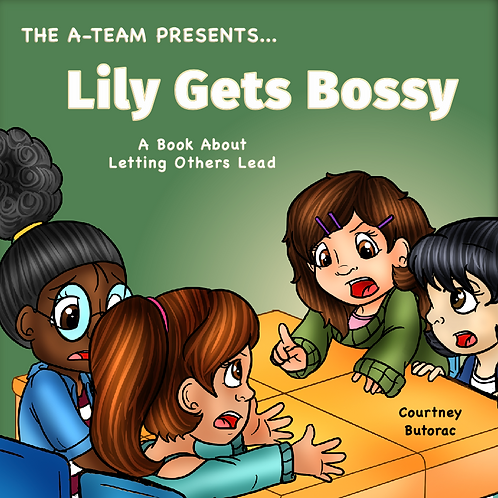 Lily Gets Bossy