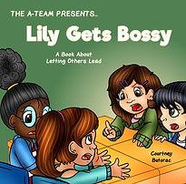Lily Gets Bossy 2021.jpg
