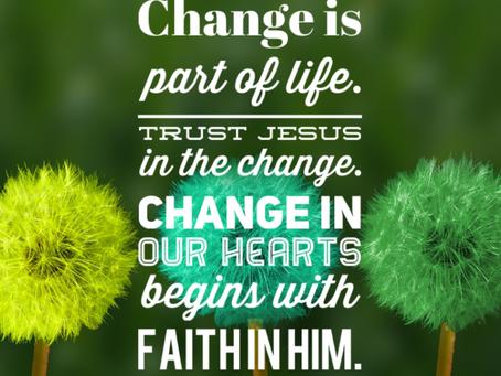 Trusting God through Change