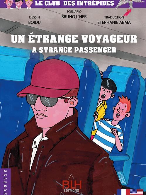 Un Etrange Voyageur
