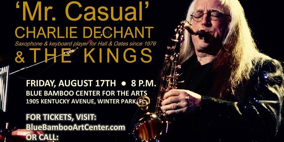 Charlie DeChant & The Kings - IN CONCERT