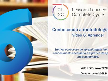 Conhecendo a Metodologia 2L2C - Vídeo 6