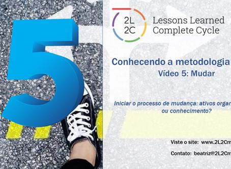Conhecendo a Metodologia 2L2C - Vídeo 5