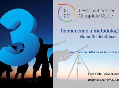 Conhecendo a Metodologia 2L2C - Vídeo 3