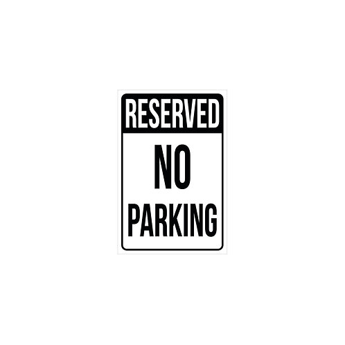 "18""x12"" Reserved - No Parking Poly Metal Signs"