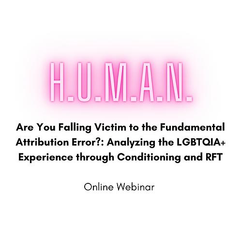 Are You Falling Victim to the Fundamental Attribution Error... - Online Webinar