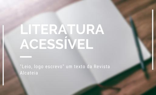 """""""Leio, logo escrevo""""- Revista Alcateia"""