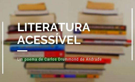 Um poema de Carlos Drummond de Andrade