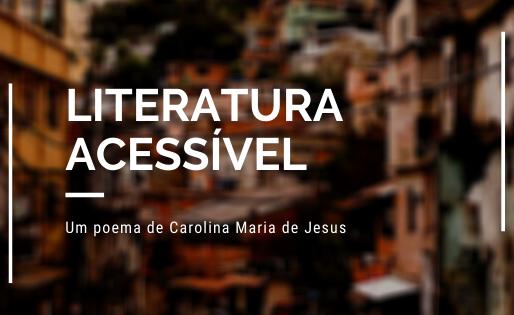 Um poema de Carolina Maria de Jesus