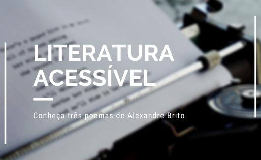 Três poemas de Alexandre Brito