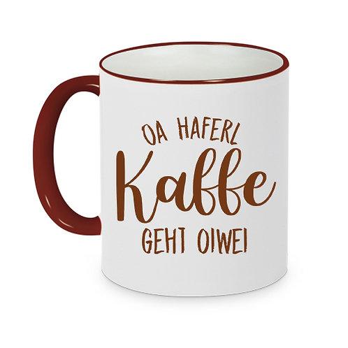 """Personalisiertes Haferl """"Oa Kaffe geht oiwei"""" - 330ml Keramik"""