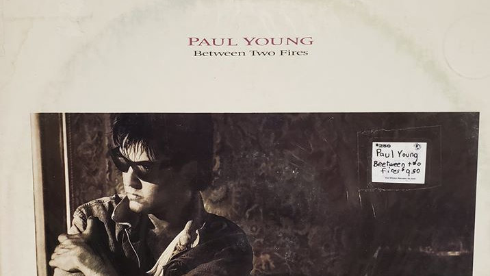 Paul Young - Between Two Fires - Record