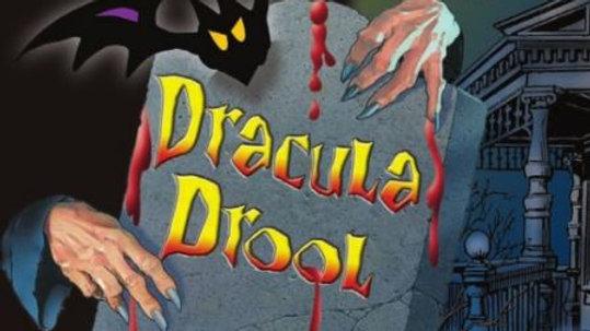Dracula Drool