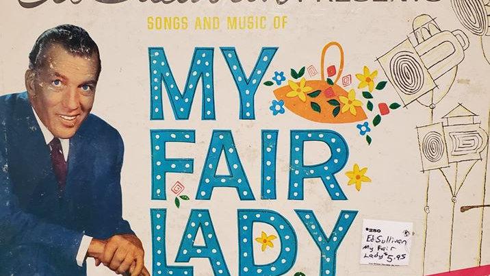 Ed Sullivan Presents My Fair Lady - Record