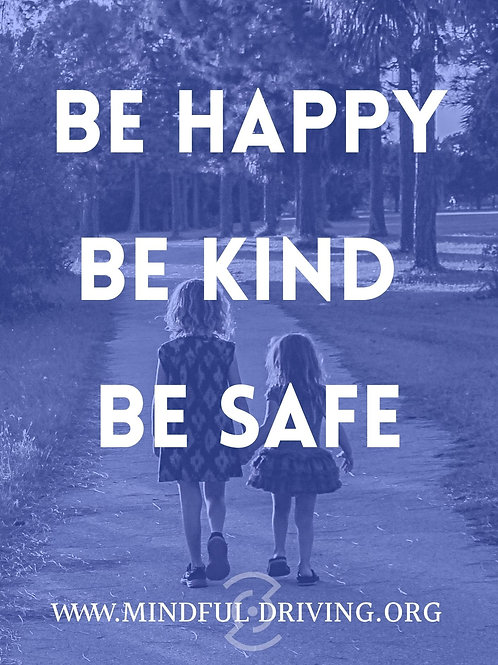Street Sign Be Happy Be Kind Be Safe