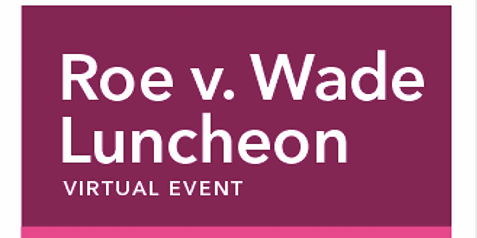 Roe v. Wade Luncheon