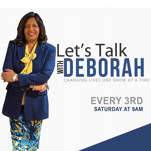 CANCELLED - Let's Talk with Deborah