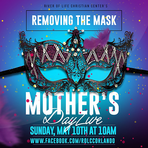 Mother's Day - Removing The Mask
