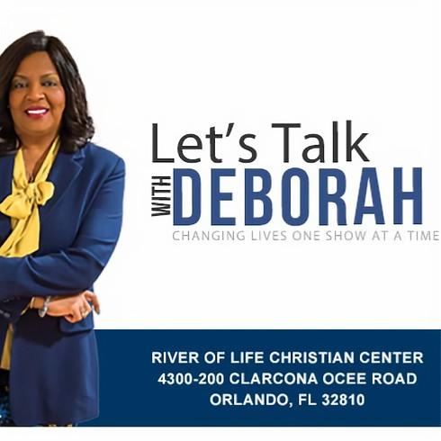 Let's Talk With Deborah - Dealing with Covid19  (Body, Soul and Spirit) Effectively