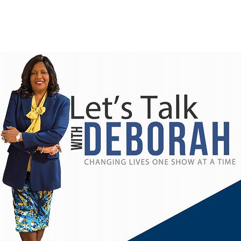 Let's Talk with Deborah