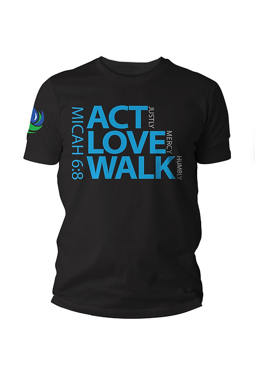Micah 6:8 - ACT LOVE WALK - T-Shirt