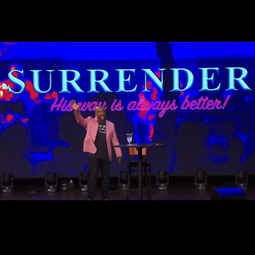 Surrender, His Way is Always Better