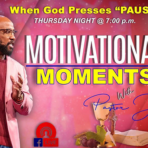 Motivational Moments - When God Presses Pause