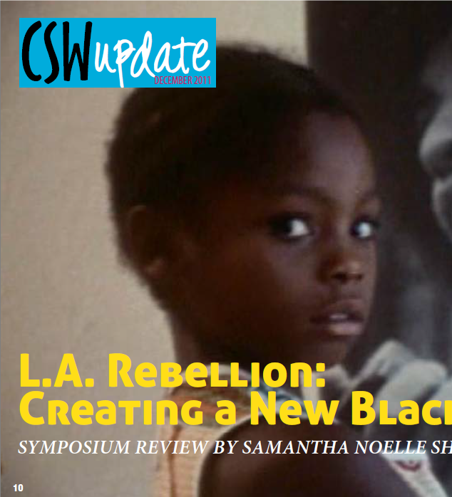 """Review, """"L.A. Rebellion: Creating a New Black Cinema—Symposium"""""""