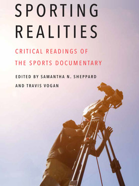 Sporting Realities: Critical Readings of the Sports Documentary