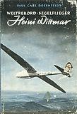 Weltrekord Segelflieger Heini Dittmar