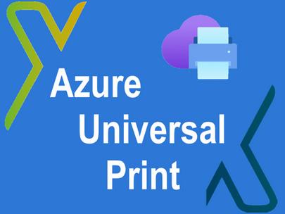 Azure Universal Print Preview ausprobiert