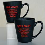 """Have a Blast"" Mug"