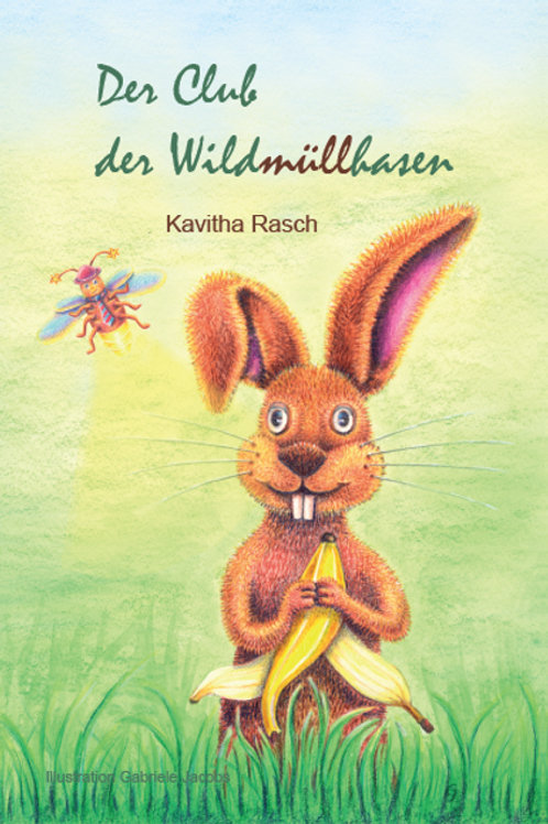 Der Club der Wildmüllhasen (Hardcover)