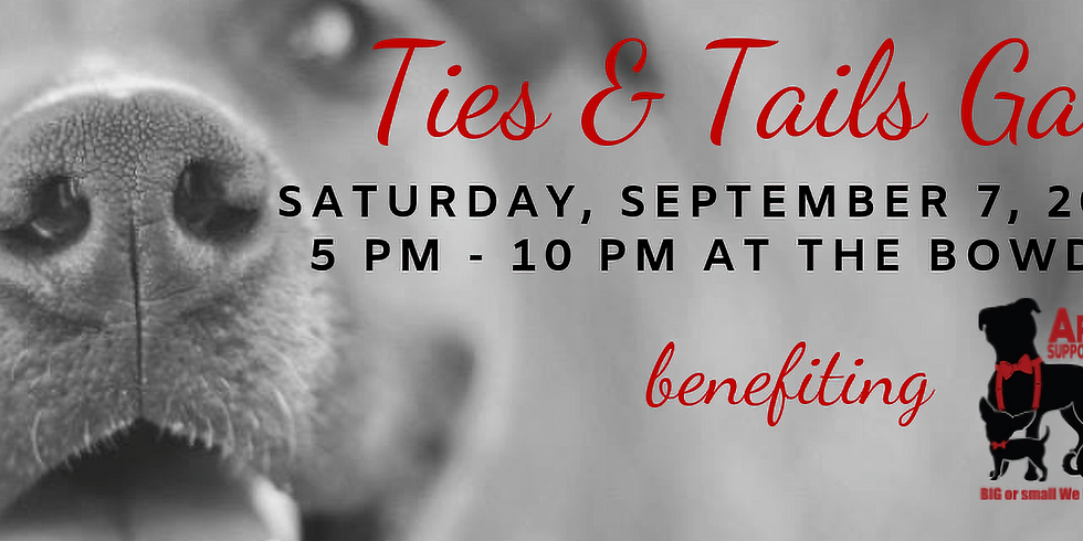 2nd Annual Tails & Ties Gala