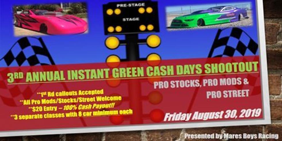 Instant Green Cash Days Shootout