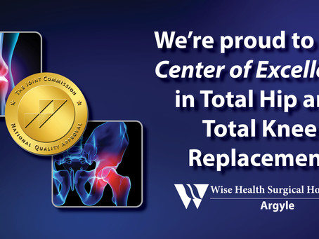Wise Health Surgical Hospital at Argyle earns The Joint Commission's Gold Seal of Approval®