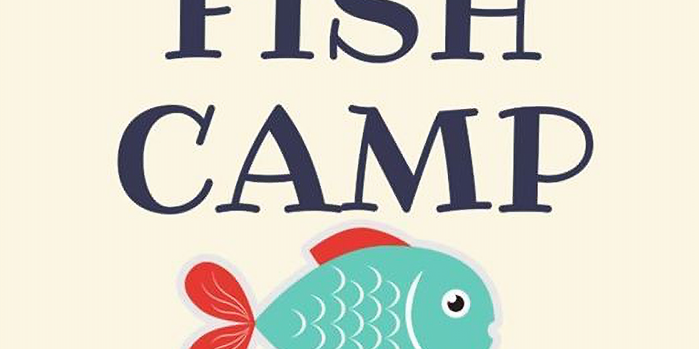 Fish Camp for New and Incoming Students & Families