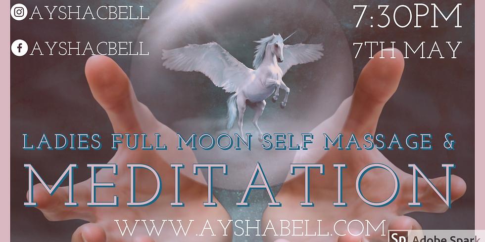 Womans Full Moon Self Massage, Meditaion & Gong Healing