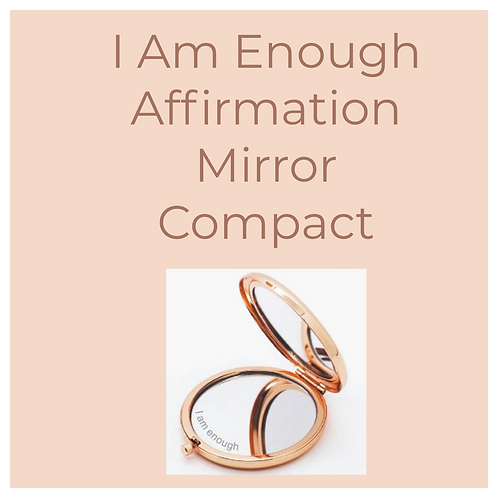 I Am Enough Mirror compact