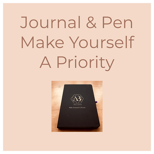 Journal & Pen,  Make Yourself A Priority