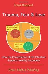 Franz Ruppert -  Identity oriented Psychotrauma Theory (IoPT)