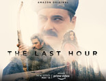 AMAZON PRIME VIDEO LAUNCHES THE TRAILER OF SUPERNATURAL CRIME THRILLER SERIES – THE LAST HOUR