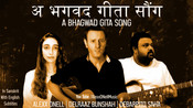 ALEXX ONELL'S 'A BHAGWAD GITA SONG' AN ACOUSTIC ORIGINAL: A TRIBUTE TO THE 'AARYA' TEAM & A