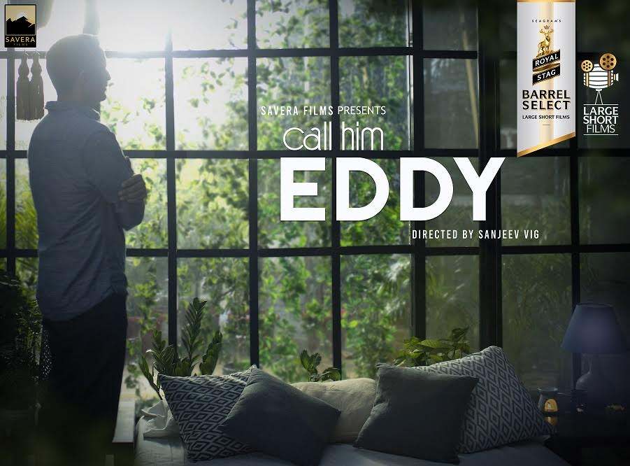 ROYAL STAG BARREL SELECT LARGE SHORT FILMS PRESENTS 'CALL HIM EDDY' INDIA'S FIRST FILM BASED ON PROF