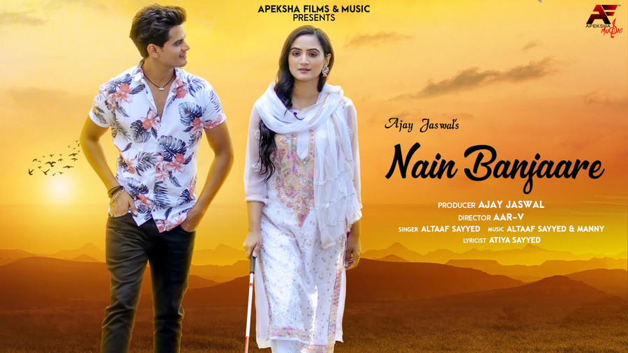 APEKSHA FILMS & MUSIC RELEASES NEW LOVE SINGLE 'NAIN BANJAARE'