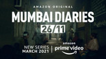 AMAZON PRIME VIDEOUNVEILS THE FIRST LOOK OF ITS UPCOMING MEDICAL DRAMA MUMBAI DIARIES 26/11